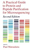 A Practical Guide to Protein and Peptide Purification for Microsequencing