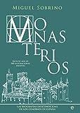 Monasterios. Un Recorrido Biográfico Por Los Conjuntos Monasticos Mas Grandiosos Y Reconditos De España (Historia)