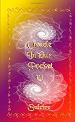 Oracle In Your Pocket III by Saleire, . (2013) Paperback