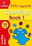 Counting Age 3–5 Book 1: Collins Easy Learning (Collins Easy Learning Age 3-5)