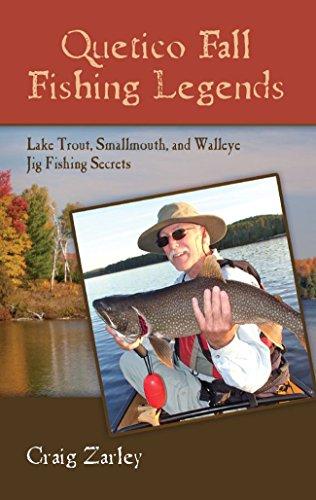 Quetico Fall Fishing Legends: Lake Trout, Smallmouth, and Walleye Jig Fishing Secrets (English Edition) (Angeln Jig Fall)