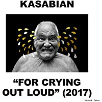For Crying Out Loud (Deluxe) [Explicit]