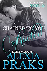 Chained to You: Contracted (Dark Billionaires Book 2) (English Edition)