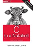 C in a Nutshell by Peter Prinz (2015-12-28)