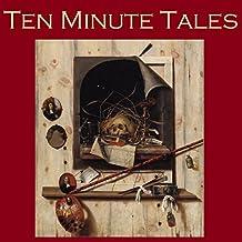 Ten Minute Tales: Gigantic Little Stories for In Between