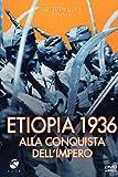 Etiopia 1936 Alla Conquista Dell'Impero [Italia] [DVD]