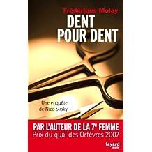 Dent pour dent : Une enquête de Nico Sirsky (Fayard Noir)