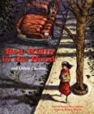 By Patricia Marcantonio ; Renato Alarcao ; Renato Alarc O ( Author ) [ Red Ridin' in the Hood: And Other Cuentos By May-2005 Hardcover
