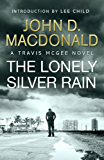 The Lonely Silver Rain: Introduction by Lee Child: Travis McGee, No. 21