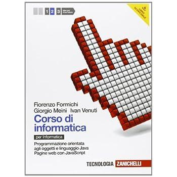 Corso Di Informatica. Per Le Scuole Superiori. Con Espansione Online: 2