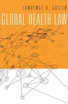 Global Health Law par [Gostin, Lawrence O.]