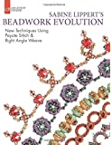 Sabine Lippert's Beadwork Evolution (Lark Jewelry & Beading)