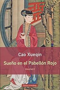 Sueño en el pabellón rojo - Volumen I par Cao Xueqin