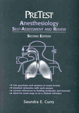 Anesthesiology: Pretest Self-Assessment and Review by Saundra Curry (1997-09-01)