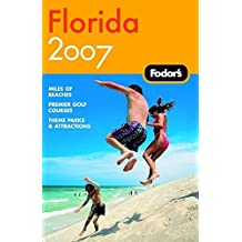 Fodor's Florida 2007 (Travel Guide)