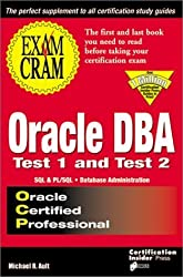 Oracle DBA Exam Cram: Test 1 and Test 2: Exam: TEST 1 & TEST 2 by Ault, Michael R. (1998) Paperback