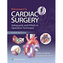 Khonsari's Cardiac Surgery: Safeguards and Pitfalls in Operative Technique (English Edition)