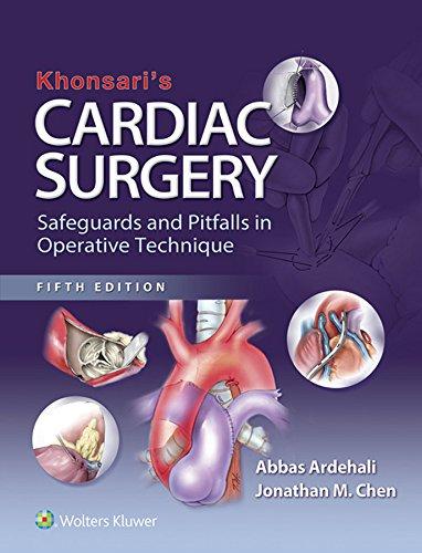 khonsaris-cardiac-surgery-safeguards-and-pitfalls-in-operative-technique