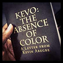 Kevo: The Absence of Color (English Edition)