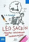Léo Sacrin: Mémoires catastrophiques pour collégiens du futur par L. A. Campbell