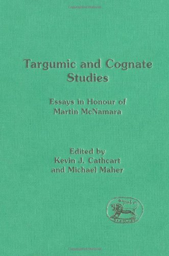 Targumic and Cognate Studies: Essays in Honour of Martin McNamara