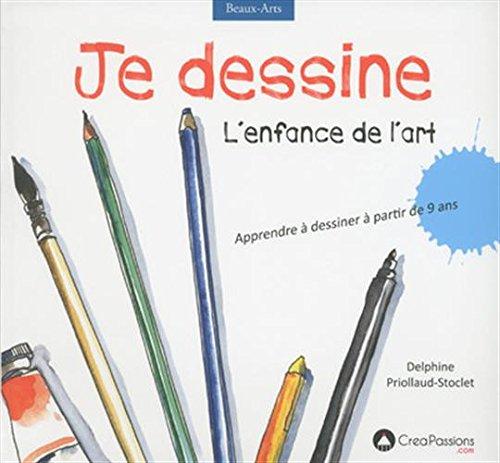 Je dessine l'enfance de l'art par Delphine Priollaud-stoclet