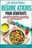 Telecharger Livres Le nouveau guide de demarrage rapide du regime Atkins Une facon plus rapide et plus simple de perdre du poids et de se sentir bien des aujourd hui (PDF,EPUB,MOBI) gratuits en Francaise