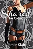 Shared: The Collection (Shared Series Book 4) (English Edition)