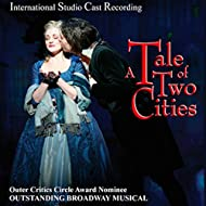 A Tale of Two Cities - International Studio Cast Recording of the Broadway Musical