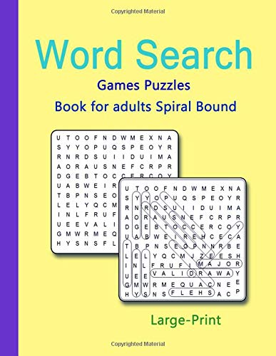 Word Search Games Puzzles Book for adults Spiral Bound: Large-Print Easy Games Happy Word Search Puzzles