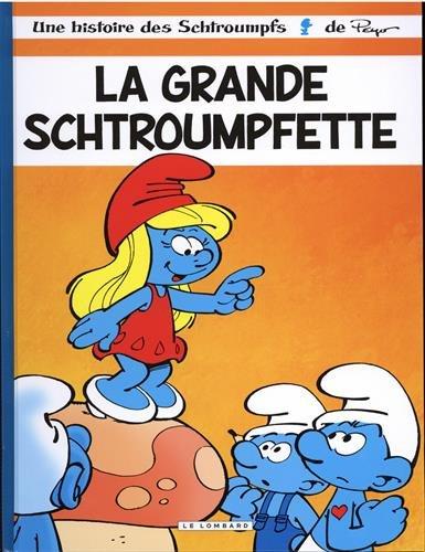 Les Schtroumpfs Lombard - tome 28 - Grande Schtroumpfette (La) - (INDISP 2018)