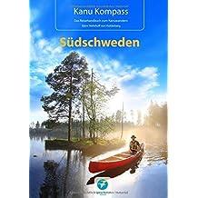 Kanu Kompass Südschweden 2016, Das Reisehandbuch zum Kanuwandern