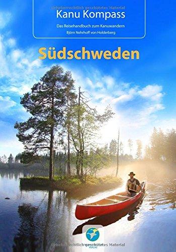 kanu-kompass-sudschweden-2016-das-reisehandbuch-zum-kanuwandern