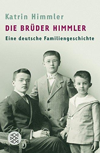 Die Brüder Himmler: Eine deutsche Familiengeschichte (Groß-kuchen-stand)