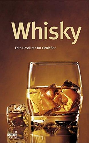 Whisky: Edle Destillate für Genießer