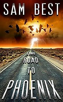 Long Road to Phoenix by [Best, Sam]