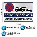 Privatparkplatz Schild Hinweisschild 300 x 200 x 3mm ( Privat Parkplatz freihalten - parken verboten ) - Widerrechtlich abgestellte Fahrzeuge werden kostenpflichtig abgeschleppt