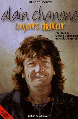 Alain Chanone toujours chanteur (1CD audio)