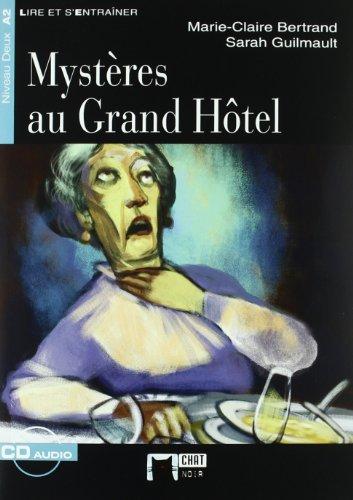 Mysteres Au Grand Hotel+cd (Chat Noir. Lire Et S'entrainer)