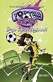 Fortuna Girls - Das Spiel beginnt!: Band 1