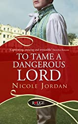 To Tame a Dangerous Lord: A Rouge Regency Romance (Courtship Wars Book 6)