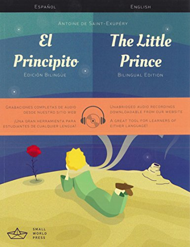 The Little Prince: A Spanish/English Bilingual Reader with Audio Download