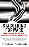 #8: Staggering Forward: Narendra Modi and India's Global Ambition