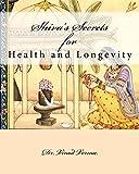Shiva's Secrets for Health and Longevity