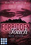 Forbidden Touch, Band 3: Neun Seelen