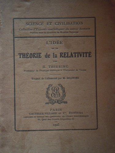 L'Idée de la théorie de la relativité, par H. Thirring,... Traduit de l'allemand par M. Solovine