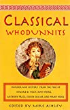 Best Whodunnits - The Mammoth Book of Classical Whodunnits (Mammoth Books) Review