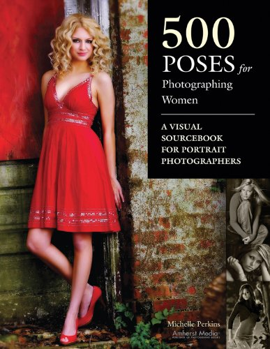 500 Poses for Photographing Women (English Edition)