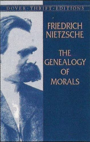 The Genealogy of Morals (Dover Thrift Editions)