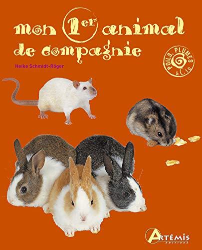 MON PREMIER ANIMAL DE COMPAGNIE